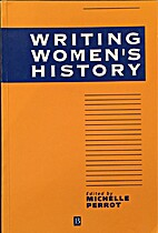 Writing Women's History by Michelle…