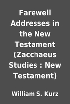 Farewell Addresses in the New Testament…