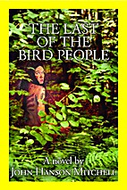 The Last of the Bird People by John Hanson…