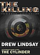 The Killing by Drew Lindsay