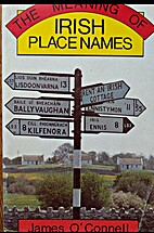 Meaning of Irish Place Names by James…