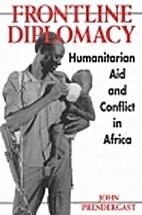 Frontline Diplomacy: Humanitarian Aid and…