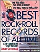 The Best Rock 'N' Roll Records of All Time:…