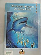 Marine World Africa USA by na