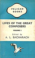 Lives of the Great Composers Volume 3 by A.…