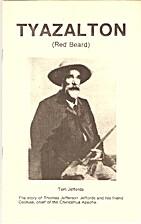 Tyazalaton (Red Beard) : the story of Thomas…