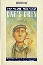 Cat's Grin by François Maspero