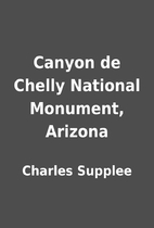 Canyon de Chelly National Monument, Arizona…