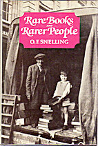 Rare Books and Rarer People by O. F.…
