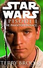Star Wars Episode I: The Phantom Menace by…