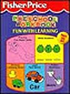 Fisher Price Preschool Workbook (Fun with…