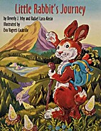 Little Rabbit's Journey by Beverly J. Irby