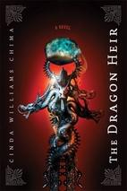 The Dragon Heir by Cinda Williams Chima