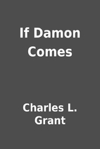 If Damon Comes by Charles L. Grant