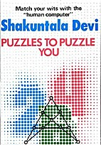Puzzles to Puzzle You by Devi Shakuntala