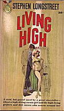Living High by Stephen Longstreet
