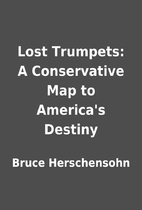 Lost Trumpets: A Conservative Map to…