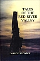 Tales of the Red River Valley by Dorothy…