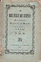 De Drie Zuilen des Tempels : schoonheid,…