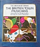 The Bremen Town Musicians by Jakob Grimm