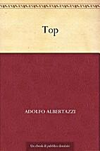 Top by Adolfo Albertazzi