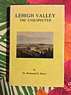 Lehigh Valley - The Unsuspected…