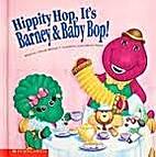 Hippity hop, it's Barney & Baby Bop! by…