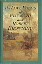 THE LOVE POEMS OF ELIZABETH AND ROBERT…