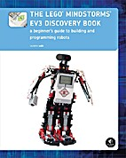 The LEGO® MINDSTORMS® EV3 Discovery Book:…