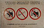 Thou shalt not! : A whirled history of local…