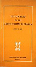 Dizionario degli artisti italiani in Spagna…