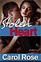 Romance--Stolen Heart by Carol Rose