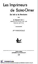 Les Imprimeurs de Saint-Omer. De 1601 à la…