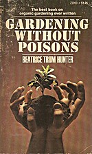 Gardening without Poisons by Beatrice Trum…