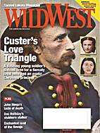 Wild West - June 2009 by Weider History…