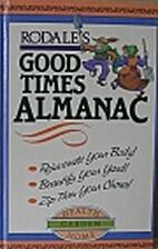 Rodale's Good-Times Almanac by Rodale Press