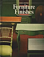 Furniture finishes (Your home) by Time-Life…