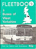 Buses of West Yorkshire (Fleetbook) by J. R…
