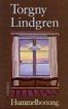 Hummelhonung by Torgny Lindgren