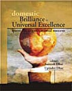 Domestic Brilliance to Universal Excellence:…
