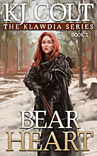 Bear Heart (Klawdia, Book #1) by K. J. Colt