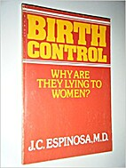 Birth Control: Why Are They Lying to Women?…