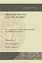 Midrash and the Exegetical Mind: Proceedings…