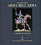 Arma bell'Arma : I soldatini da collezione.…