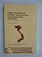 Judge Advocate in Vietnam: Army Lawyers in…