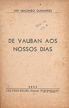 De Vauban aos nossos dias by Ary Machado…