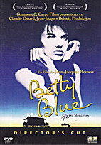 Betty Blue [1986 film] by Jean-Jacques…