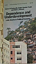 Dependence and Underdevelopment: Latin…
