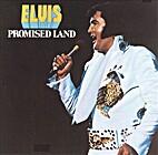 Promised land by Elvis Presley