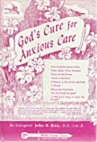 God's Cure for Anxious Care by John R.…